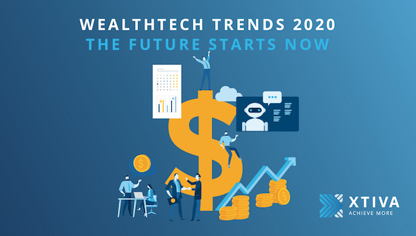 WealthTech Trends 2020 Revisited
